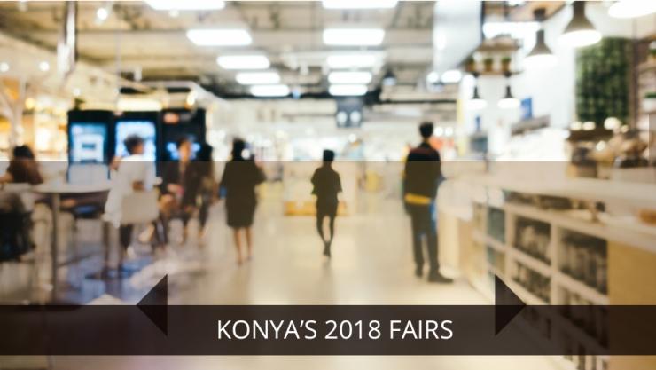 KONYA'S 2018 FAIRS