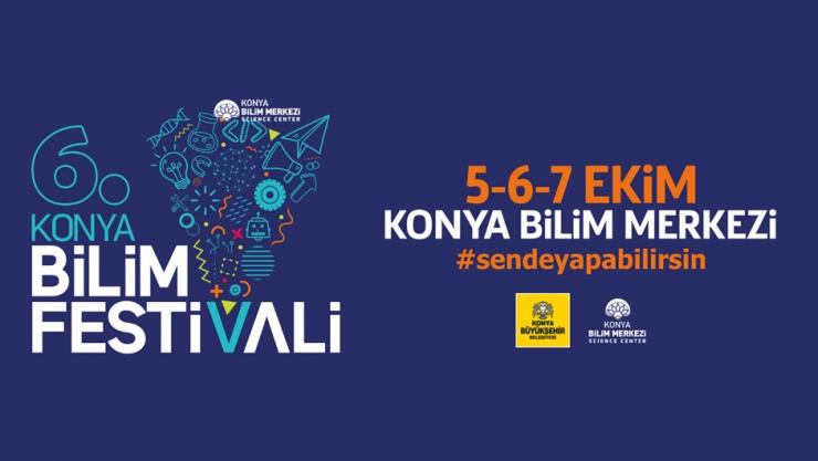 Konya Bilim Festivali Başlıyor