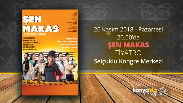 Şen Makas Konya'da